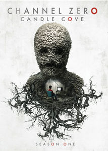 Channel Zero: Candle Cove - Season One
