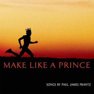 Make Like a Prince