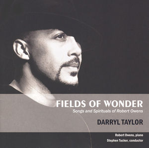 Fields of Wonder: Songs & Spirituals of Robert Owens