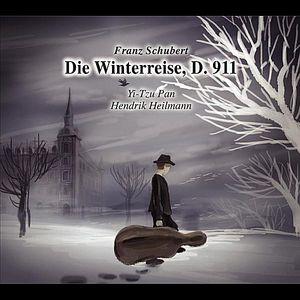 Die Winterreise D. 911