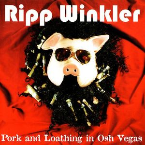 Pork & Loathing in Osh Vegas Limited Amount Remain