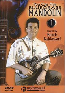 You Can Play Bluegrass Mandolin: Volume 1