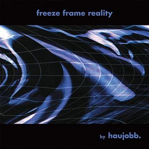 Freeze Frame Reality