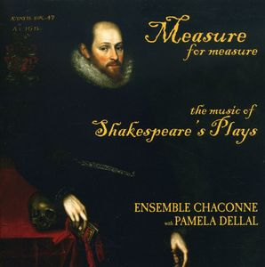 Measure for Measure: Music of Shakespeare's Plays