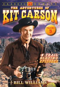 The Adventures of Kit Carson: Volume 3