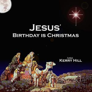 Jesus Birthday Is Christmas