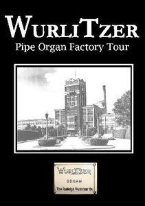 Wurlitzer Pipe Organ Factory Tour