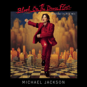 Blood On The Dance Floor /  History In The Mix