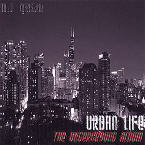Urban Life: The Underground Album