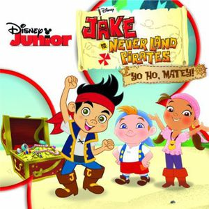 Jake and the Never Land Pirates: Yo Ho, Matey! (Original Soundtrack)