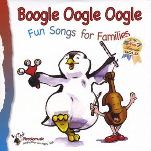 Boogle Oogle Oogle: Fun Songs for Families /  Various