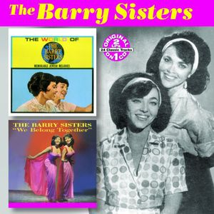 World Of The Barry Sisters/ We Belong Together