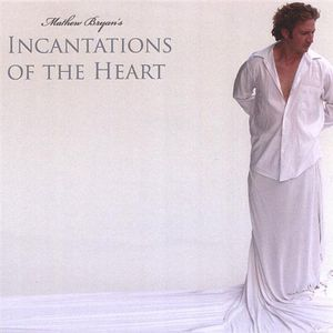 Incantations of the Heart