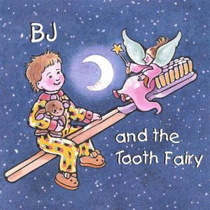 B.J.And the Tooth Fairy