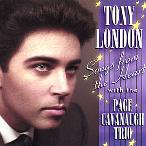 Tony London Songs from the Heart with the Page Cav