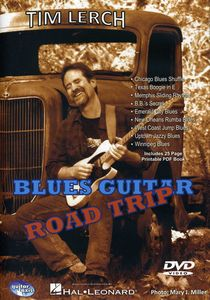 Blues Guitar Road Trip: Blues Guitar Road Trip