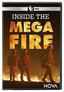 NOVA: Inside The Megafire