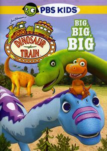 Dinosaur Train: Big, Big, Big