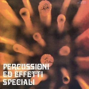 Percussioni ed Effetti Speciali