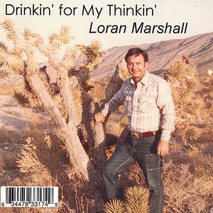 Drinkin' for My Thinkin'