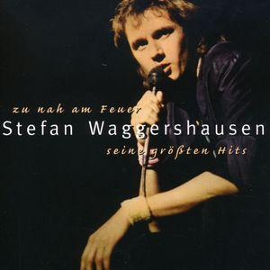 Zu Nah Am Feur: Seine Grossten Hits [Import]