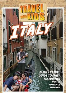 Travel With Kids - Italy