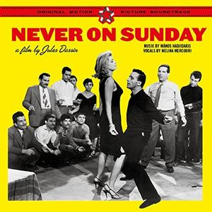 Never On Sunday (Film By Jules Dassin) (Original Soundtrack) [Import]