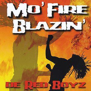 Mo' Fire Blazin'