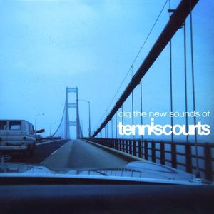 Dig the New Sounds of Tenniscourts