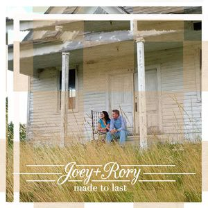 Made to Last , Joey + Rory
