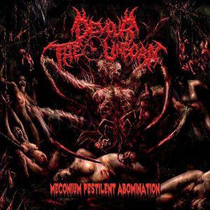 Meconium Pestilent Abomination [Import]