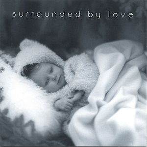 Surrounded By Love Songbook/ CD