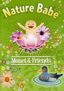 Nature Babe: Monet and Friends