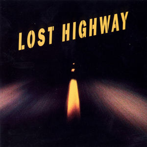 Lost Highway (Original Soundtrack)