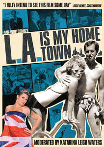 L.A. Is My Home Town
