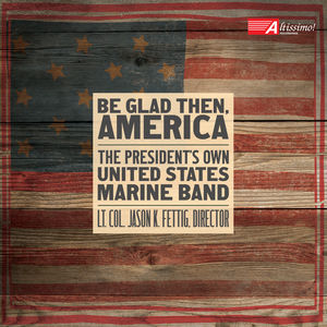 Be Glad Then, America