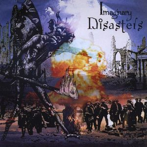 Imaginary Disasters