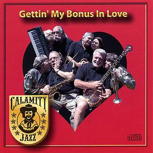 Gettin' My Bonus in Love