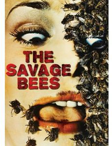 The Savage Bees