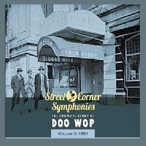 Street Corner Symphonies 1951 3 /  Various