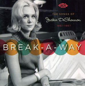 Break-A-Way: The Songs Of Jackie Deshann [Import]