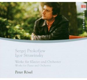 Peter Rosel Plays Works By Prokofiev & Stravinsky