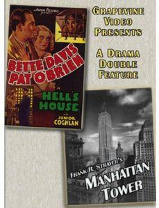 Hell's House 1932 /  Manhattan Tower 1932