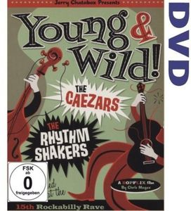 Young and Wild - Rhythm Shakers Meet the Caezars