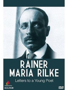 Rainer Maria Rilke: Letters to a Young Poet