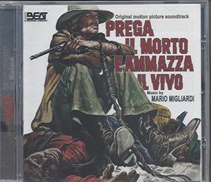Prega Il Morto E Ammazza Il Vivo (Original Soundtrack) [Import]