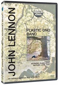 Classic Albums - John Lennon /  Plastic Ono Band