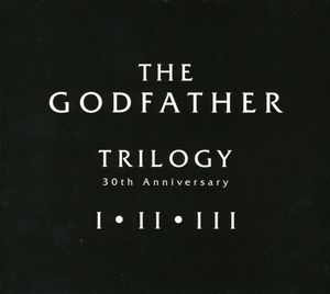 Godfather Trilogy 30th Anniversary 3 (Original Soundtrack)