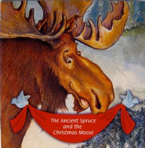Ancient Spruce & the Christmas Moose