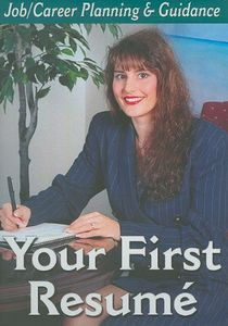 Preparing Your First Resume